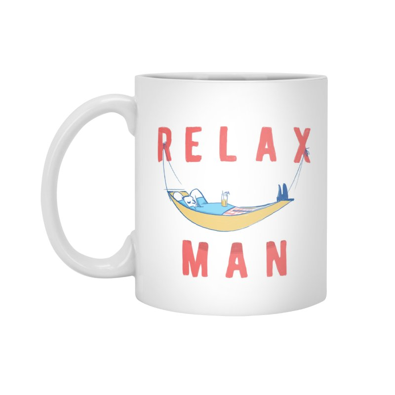 Relax Man Accessories Mug by adamrajcevich's Artist Shop