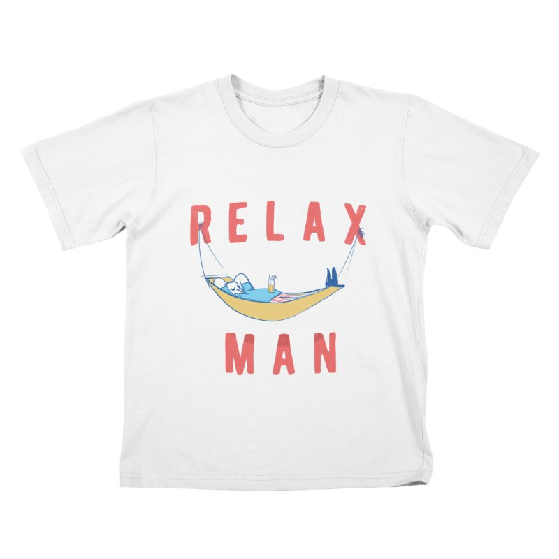 Relax Man Kids T-shirt by adamrajcevich's Artist Shop