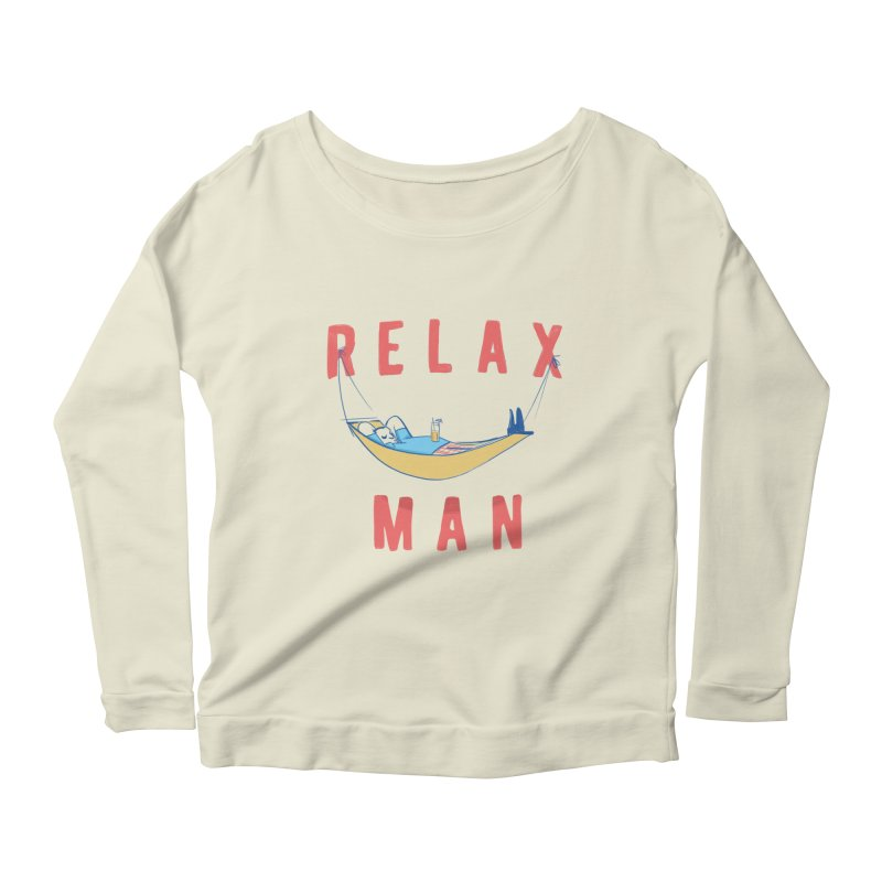 Relax Man Women's Longsleeve Scoopneck  by adamrajcevich's Artist Shop