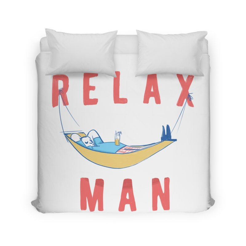 Relax Man Home Duvet by adamrajcevich's Artist Shop