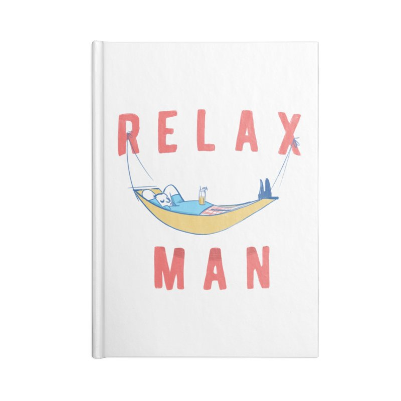 Relax Man Accessories Notebook by adamrajcevich's Artist Shop