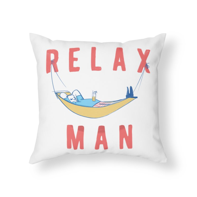 Relax Man Home Throw Pillow by adamrajcevich's Artist Shop
