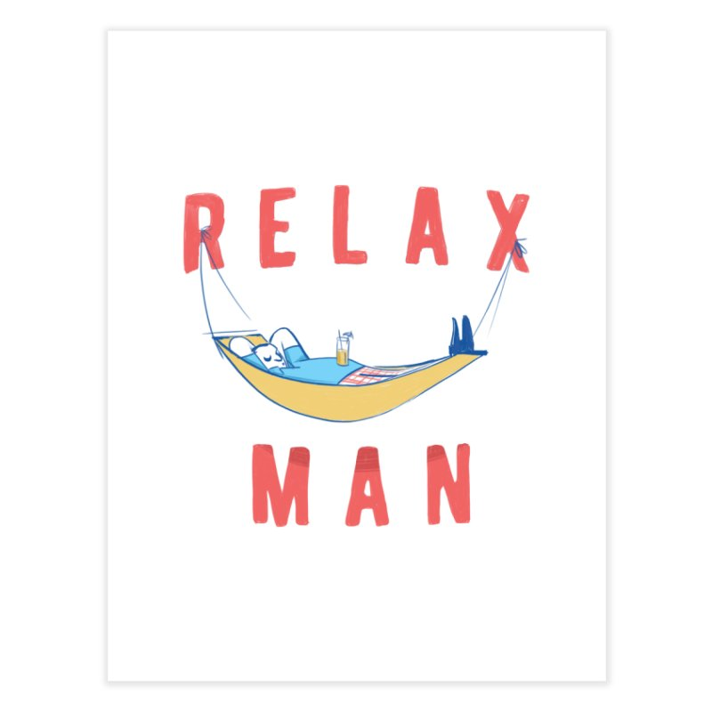 Relax Man Home Fine Art Print by adamrajcevich's Artist Shop