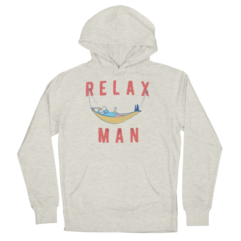 Relax Man Men's French Terry Pullover Hoody by adamrajcevich's Artist Shop