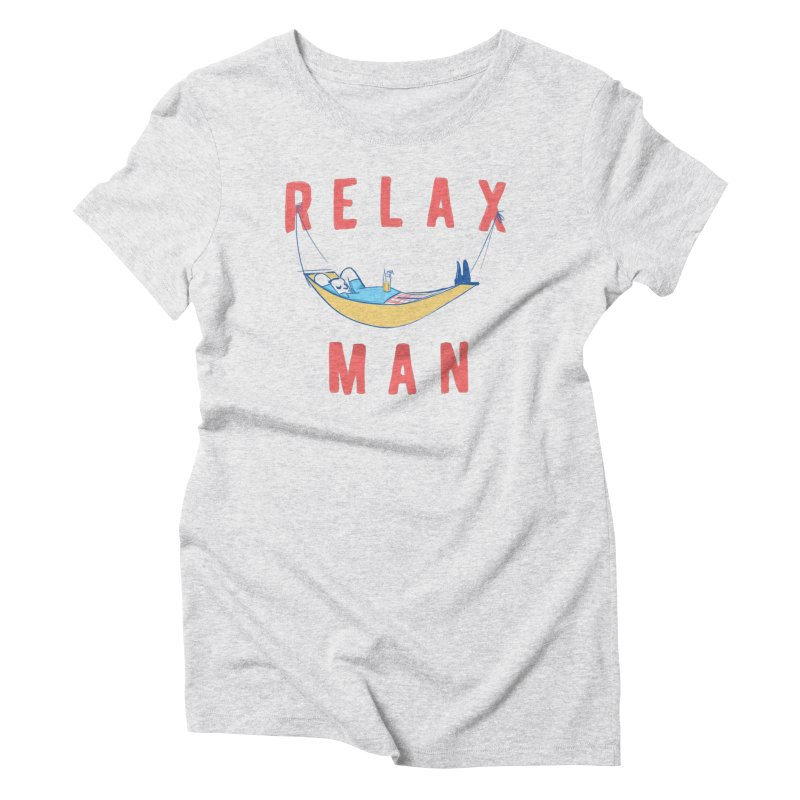 Relax Man Women's Triblend T-Shirt by adamrajcevich's Artist Shop