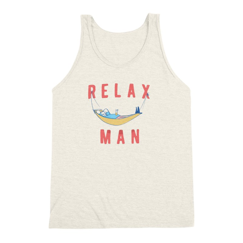 Relax Man Men's  by adamrajcevich's Artist Shop