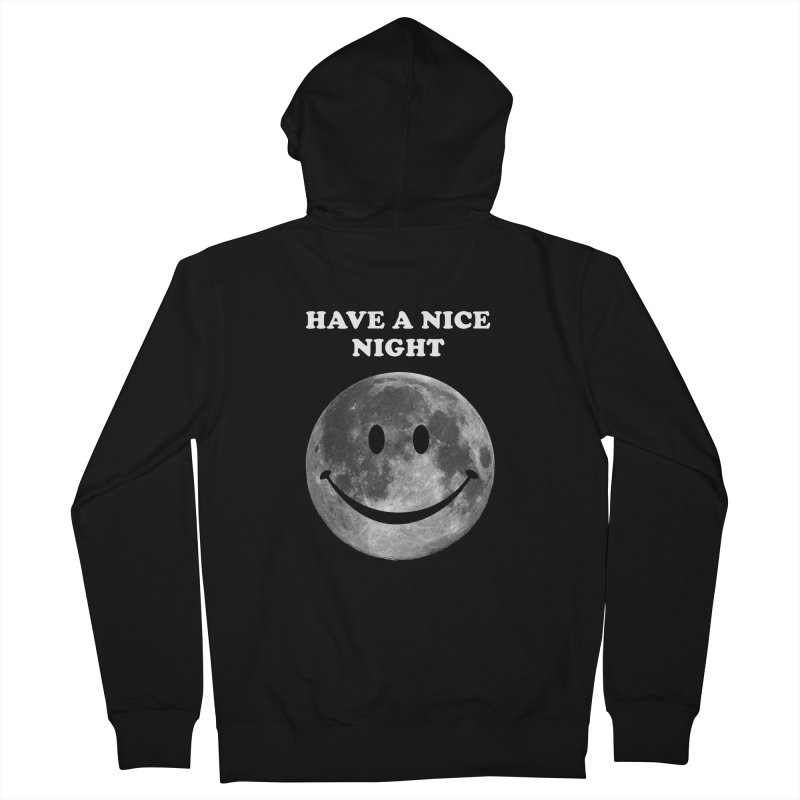 HAVE A NICE NIGHT Women's French Terry Zip-Up Hoody by adamrajcevich's Artist Shop
