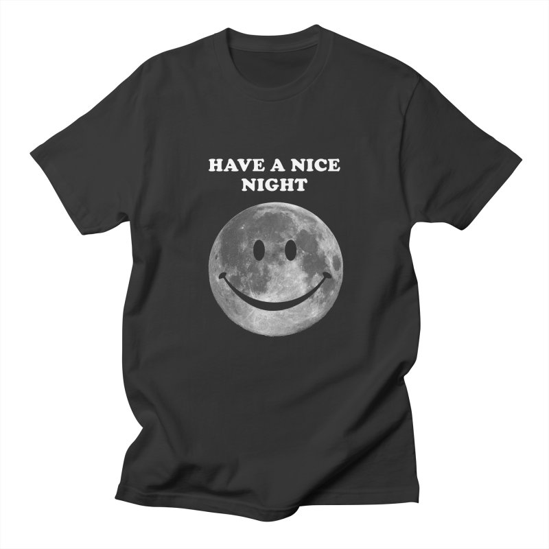 HAVE A NICE NIGHT Men's T-shirt by adamrajcevich's Artist Shop