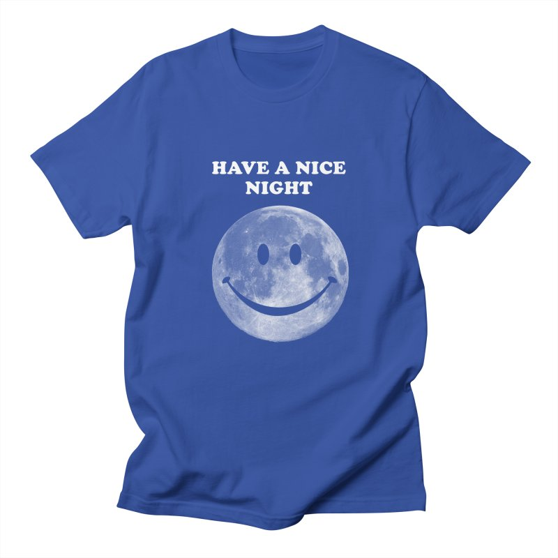 HAVE A NICE NIGHT Women's Regular Unisex T-Shirt by adamrajcevich's Artist Shop