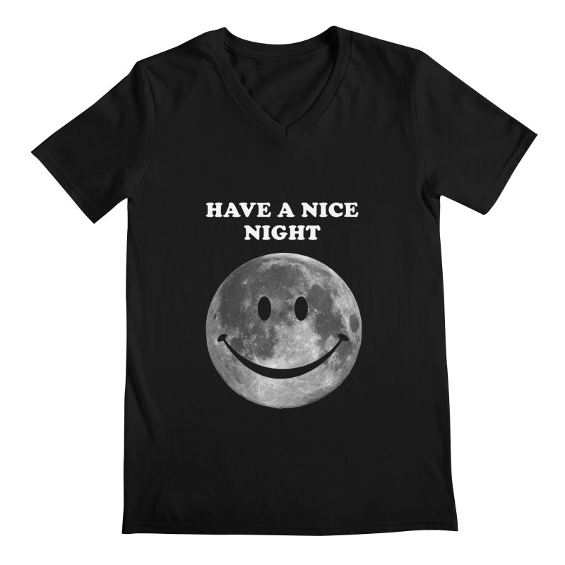 HAVE A NICE NIGHT Men's V-Neck by adamrajcevich's Artist Shop