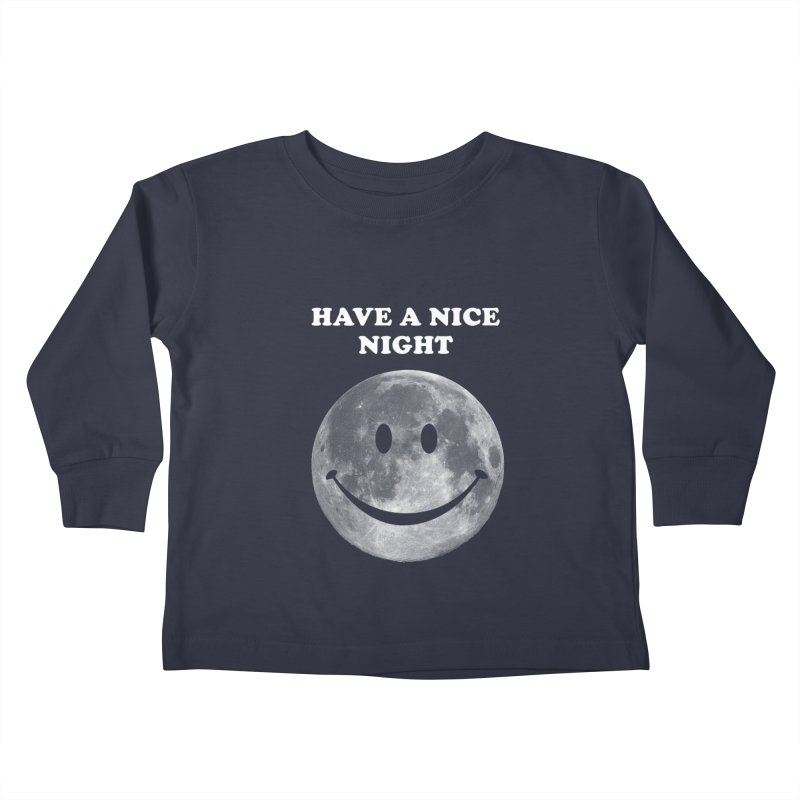 HAVE A NICE NIGHT Kids  by adamrajcevich's Artist Shop