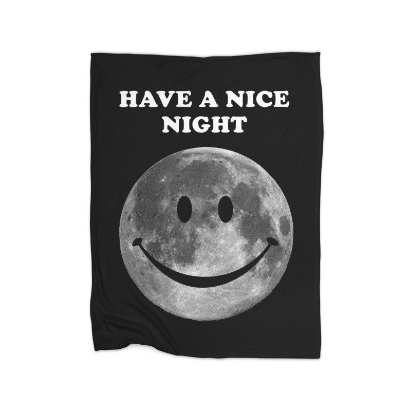 HAVE A NICE NIGHT Home Fleece Blanket Blanket by adamrajcevich's Artist Shop
