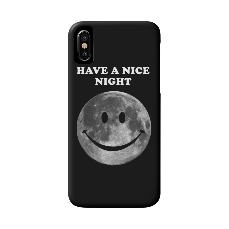 HAVE A NICE NIGHT Accessories Phone Case by adamrajcevich's Artist Shop