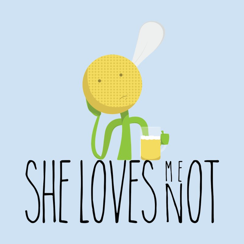 She Loves Me Not None  by adamrosson's Artist Shop