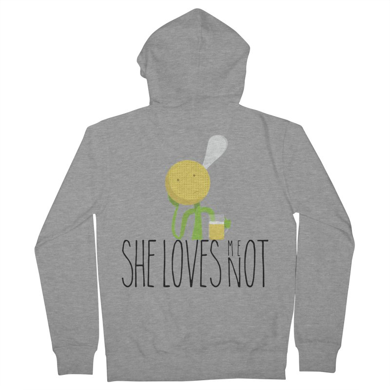 She Loves Me Not Men's French Terry Zip-Up Hoody by adamrosson's Artist Shop