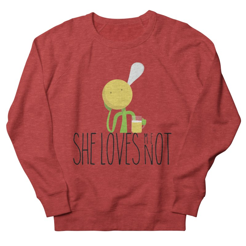 She Loves Me Not Men's Sweatshirt by adamrosson's Artist Shop