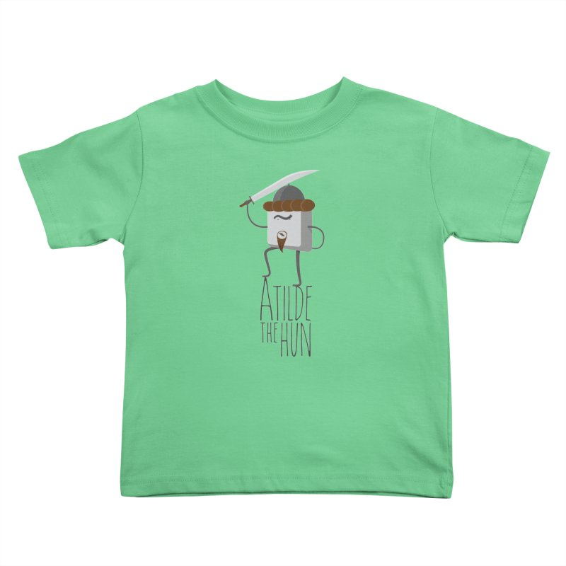 Atilde the Hun Kids Toddler T-Shirt by adamrosson's Artist Shop