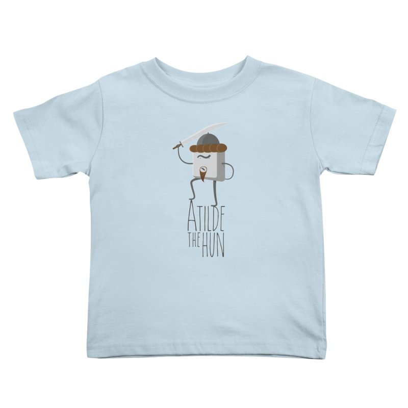 Atilde the Hun Kids Toddler T-Shirt by adamrosson's Artist Shop