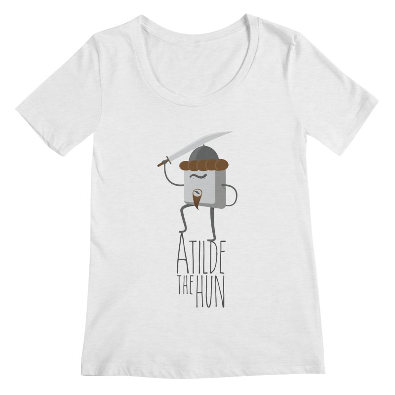 Atilde the Hun Women's Scoopneck by adamrosson's Artist Shop