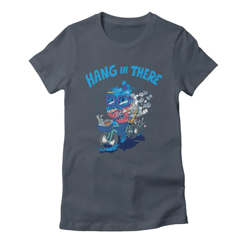 Hang in There Women's T-Shirt by Adam White's Shop