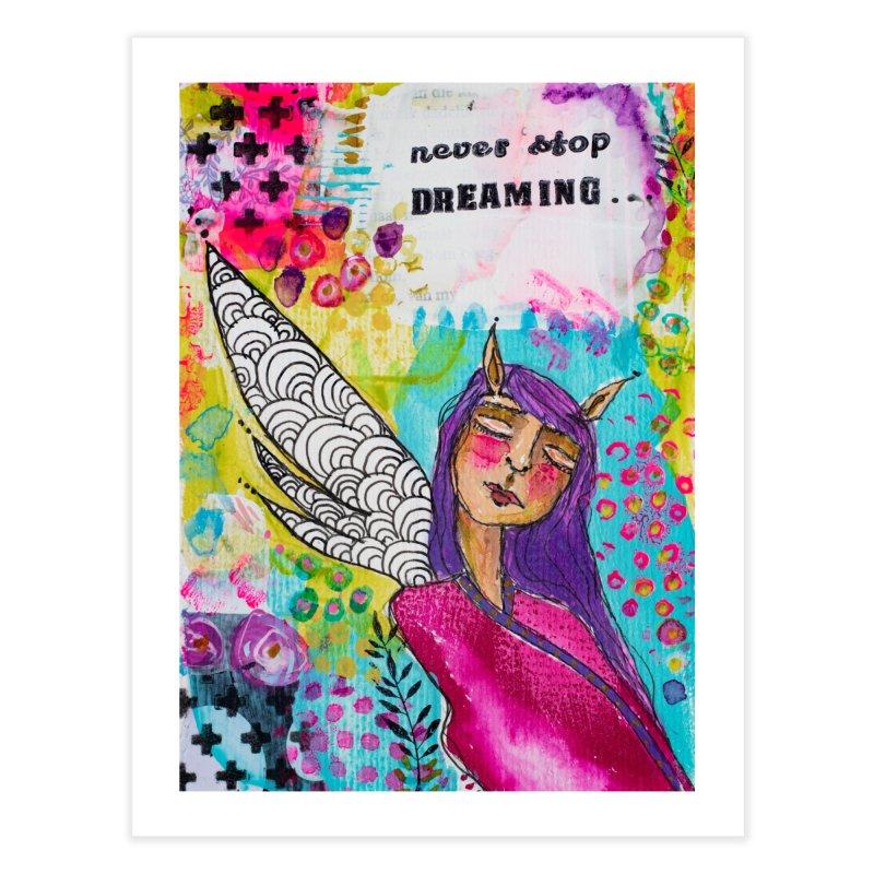 Never stop dreaming Home Fine Art Print by adelien de wet's Artist Shop