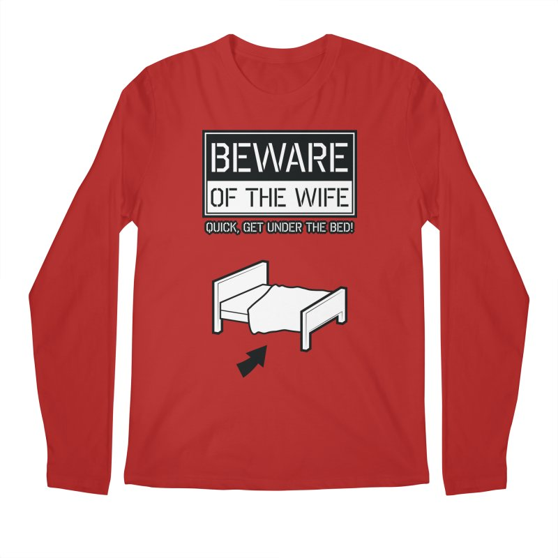Beware Of The Wife Men's Longsleeve T-Shirt by ADES ONE