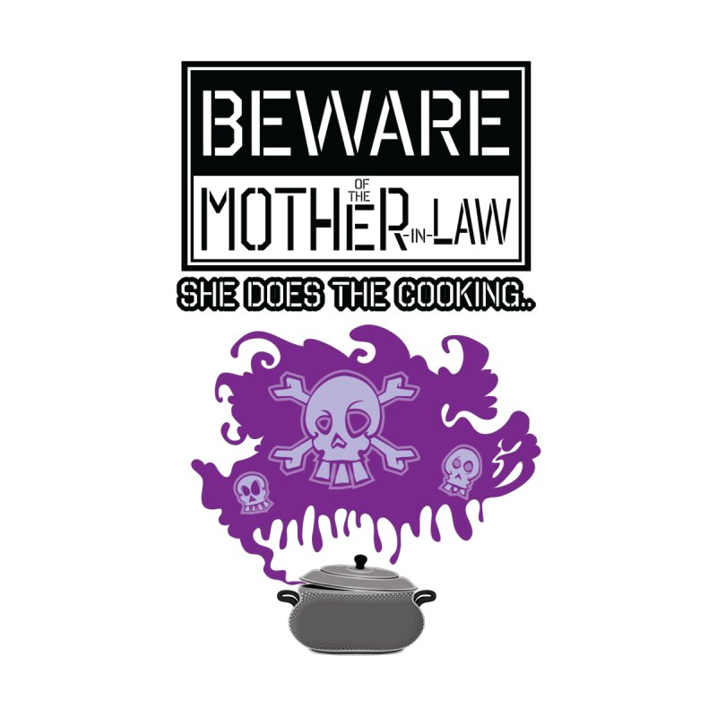 Beware Of The Mother-In-Law Men's Longsleeve T-Shirt by ADES ONE