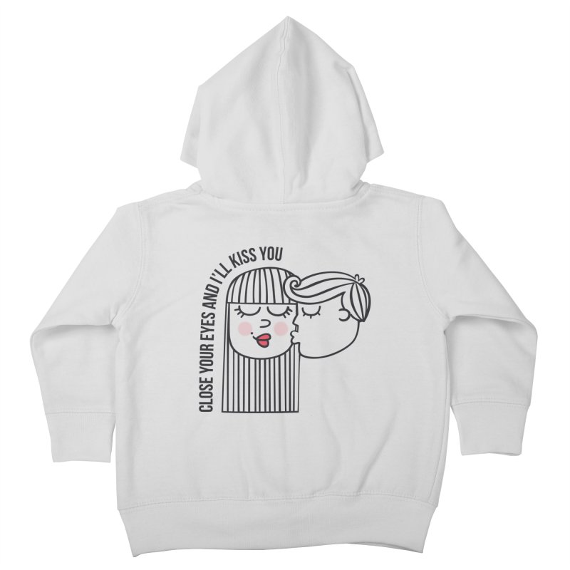 Close your eyes Kids Toddler Zip-Up Hoody by adrianachionetti's Artist Shop