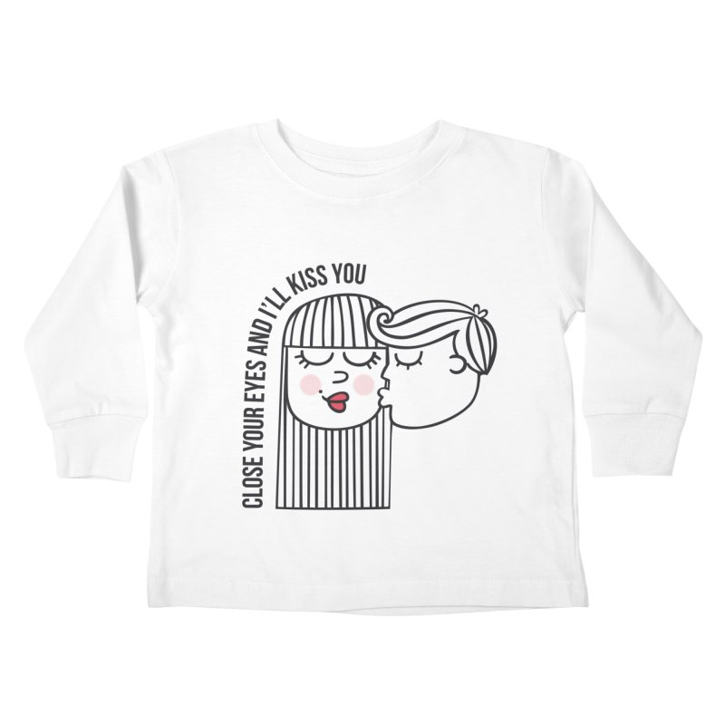 Close your eyes Kids Toddler Longsleeve T-Shirt by adrianachionetti's Artist Shop