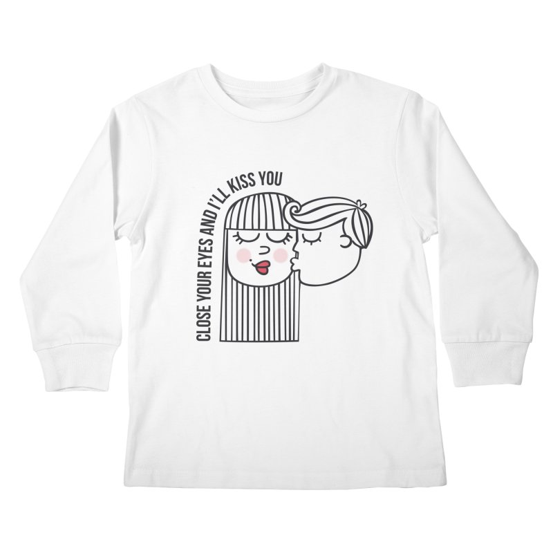 Close your eyes Kids Longsleeve T-Shirt by adrianachionetti's Artist Shop