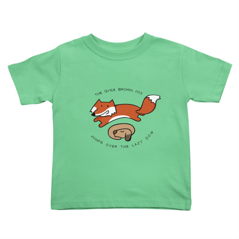 The quick brown fox Kids Toddler T-Shirt by adrianachionetti's Artist Shop