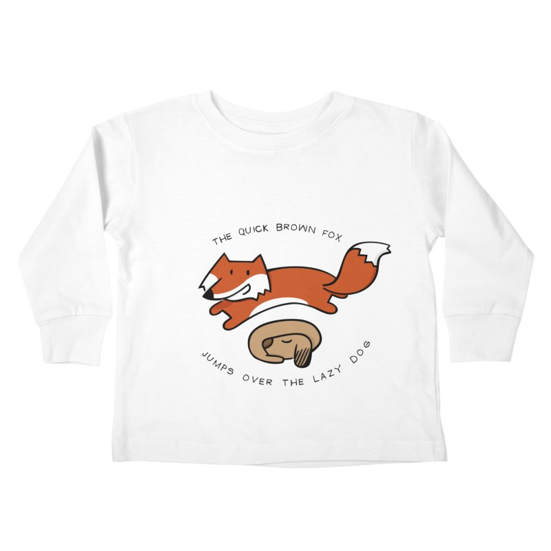The quick brown fox Kids Toddler Longsleeve T-Shirt by adrianachionetti's Artist Shop