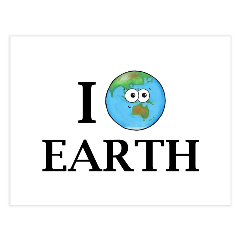 I Heart Earth Home Fine Art Print by Adrienne Body