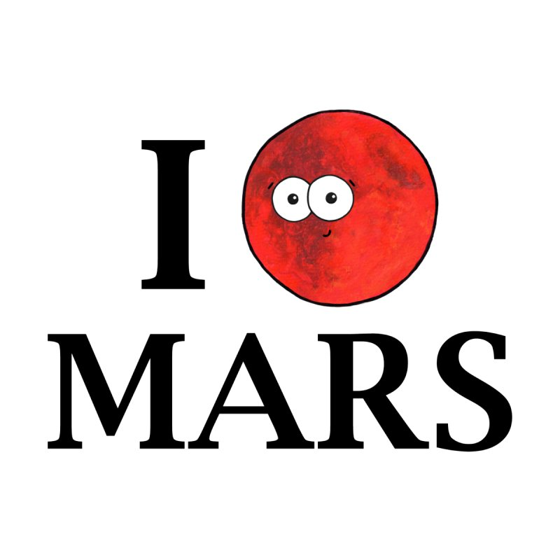 I Heart Mars by Adrienne Body