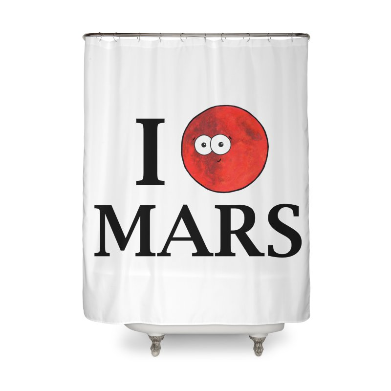 I Heart Mars Home Shower Curtain by Adrienne Body