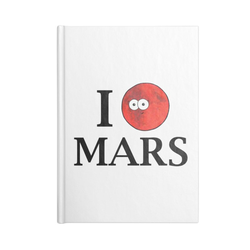 I Heart Mars Accessories Blank Journal Notebook by Adrienne Body