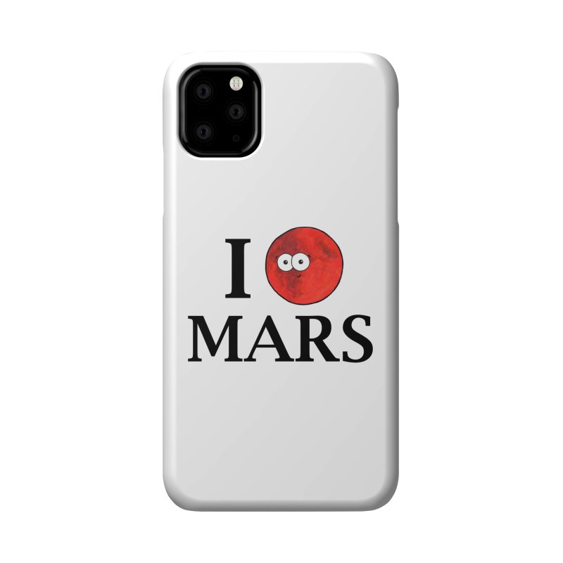 I Heart Mars Accessories Phone Case by Adrienne Body