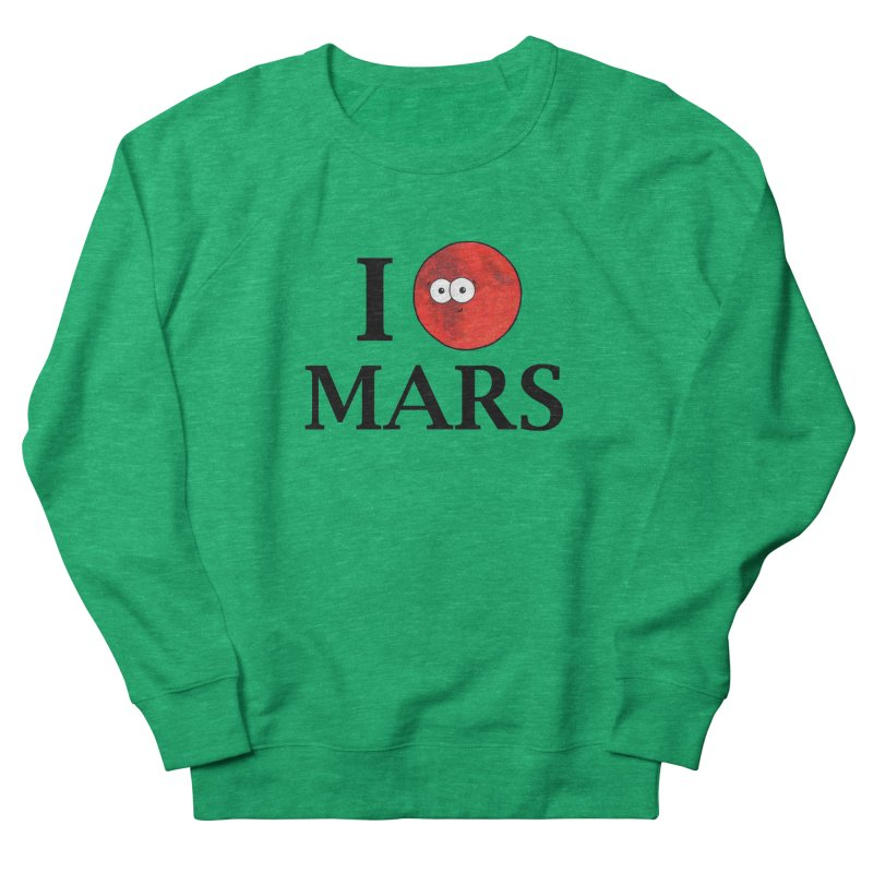 I Heart Mars Men's French Terry Sweatshirt by Adrienne Body