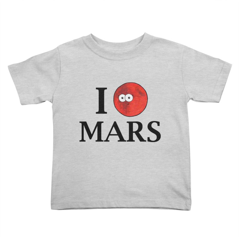 I Heart Mars Kids Toddler T-Shirt by Adrienne Body