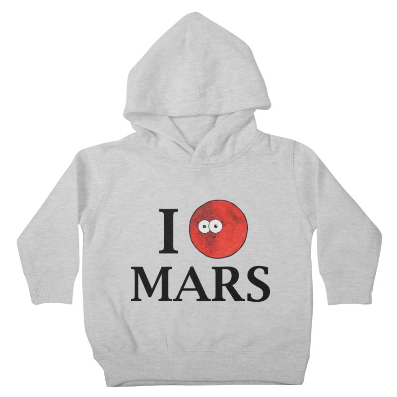 I Heart Mars Kids Toddler Pullover Hoody by Adrienne Body
