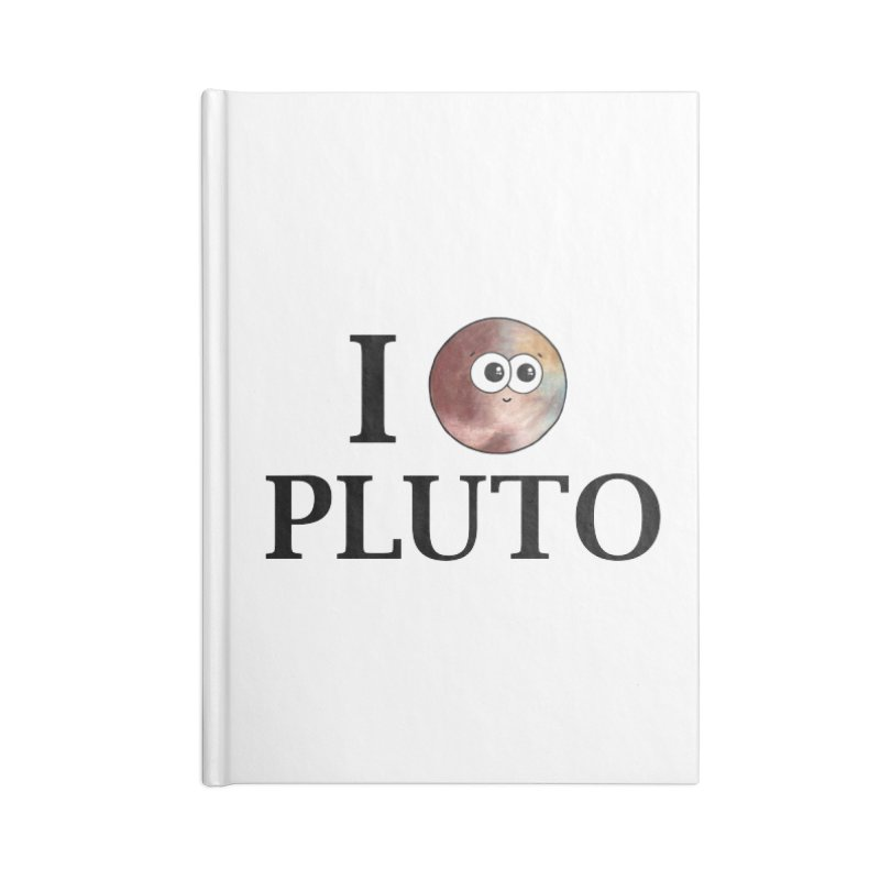 I Heart Pluto Accessories Blank Journal Notebook by Adrienne Body