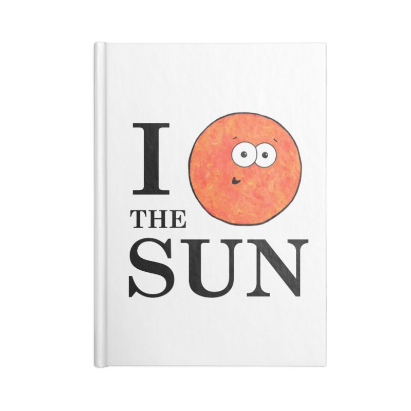 I Heart The Sun Accessories Blank Journal Notebook by Adrienne Body