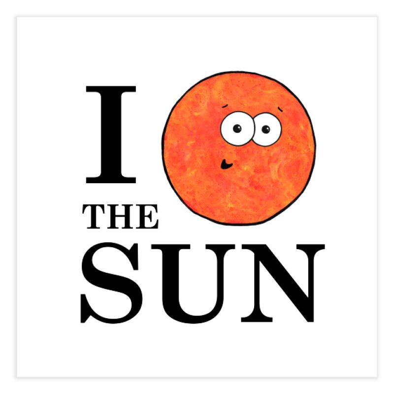I Heart The Sun Home Fine Art Print by Adrienne Body