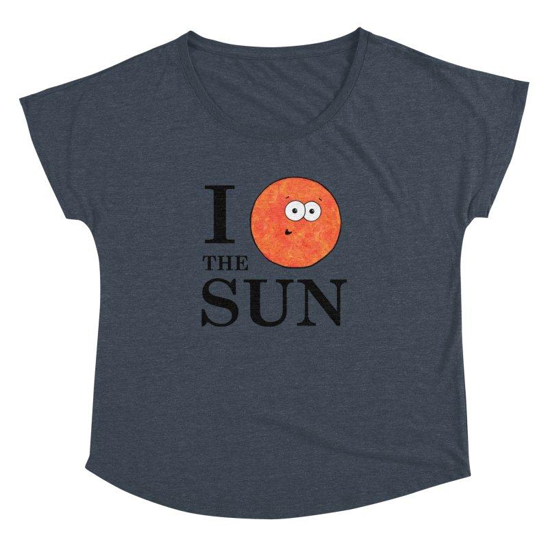 I Heart The Sun Women's Dolman Scoop Neck by Adrienne Body