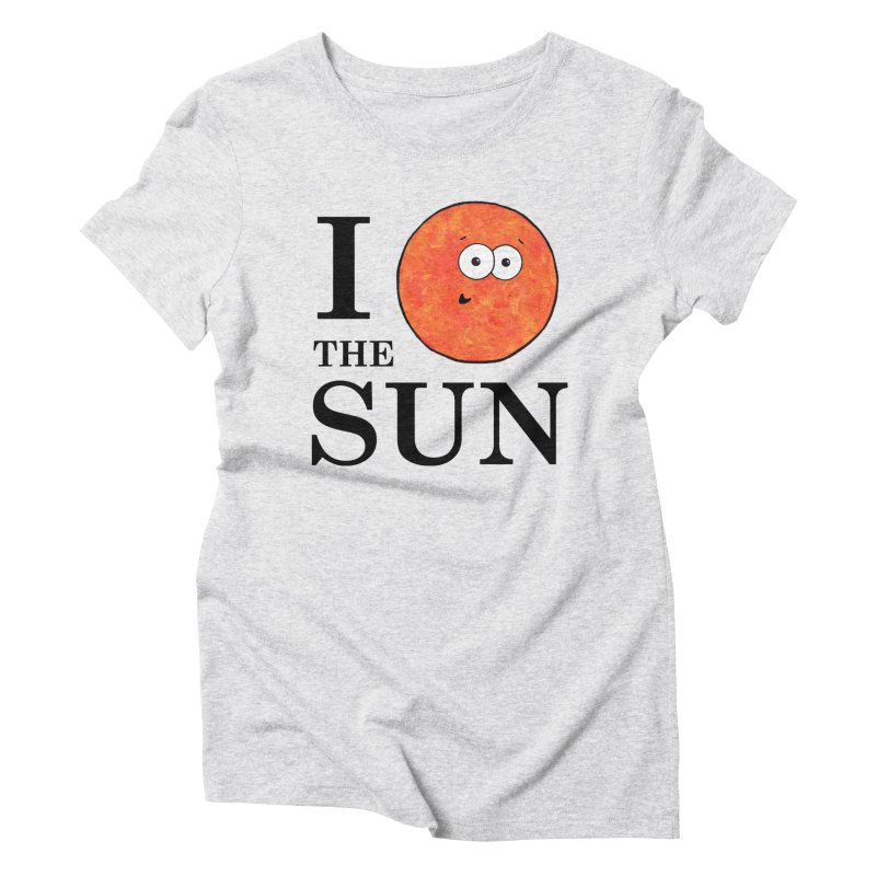 I Heart The Sun Women's Triblend T-Shirt by Adrienne Body