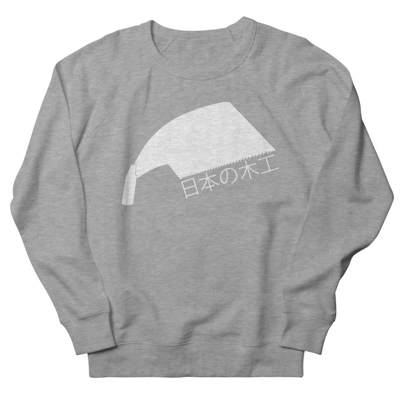 Japanese Woodworking - Whaleback Saw - White Logo Women's French Terry Sweatshirt by Adventures In DIY-Stuff 4 Craftspeople