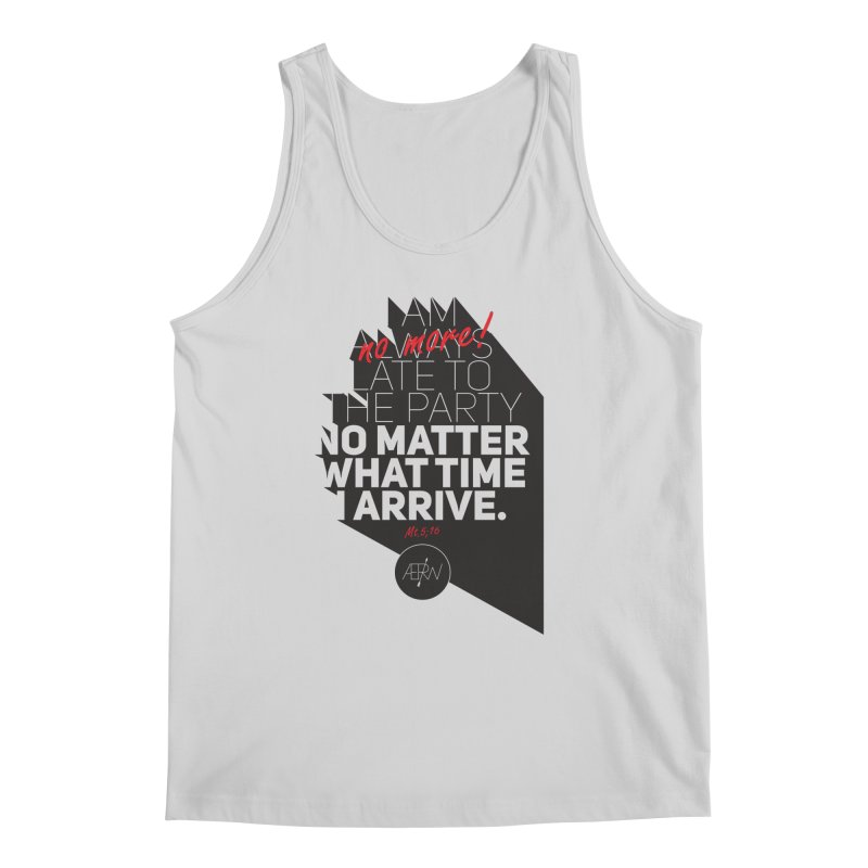 Allways (no more) Late Men's Tank by AERW