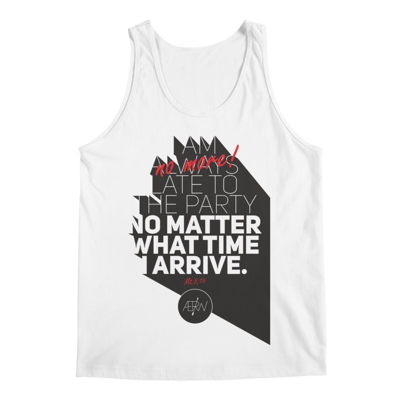 Allways (no more) Late Men's Regular Tank by AERW