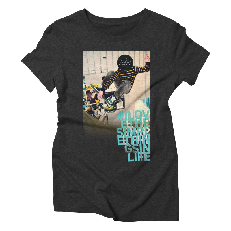 Love The Simple Things Women's Triblend T-Shirt by AERW