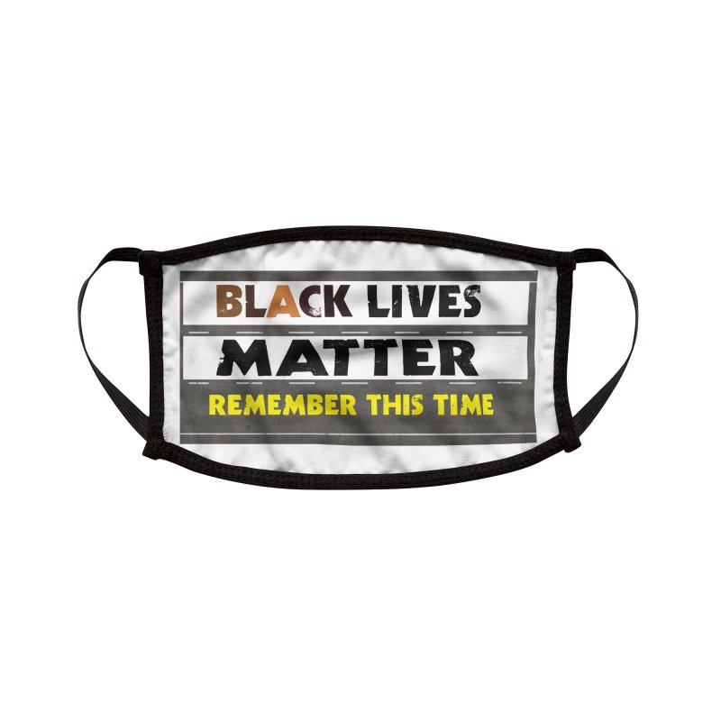 Black Lives Matter : Remember This Time Accessories Face Mask by Afro Triangle's